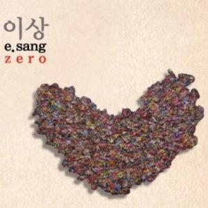 ZERO – 이상 (E.SANG 2013)